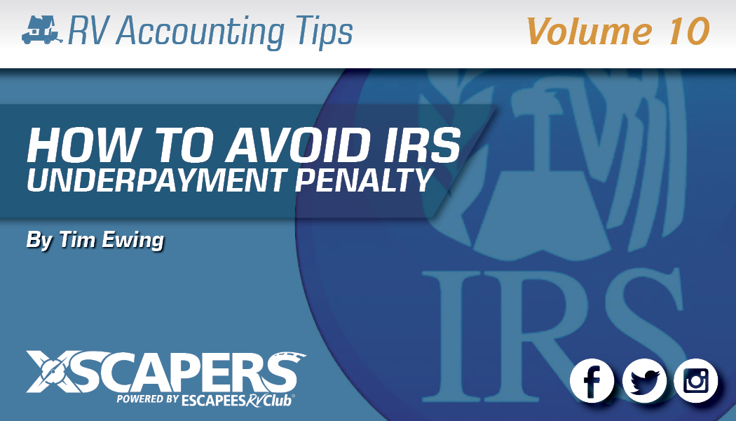 How to Avoid the IRS Underpayment Penalty